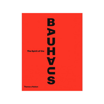 Книга The Spirit of the Bauhaus