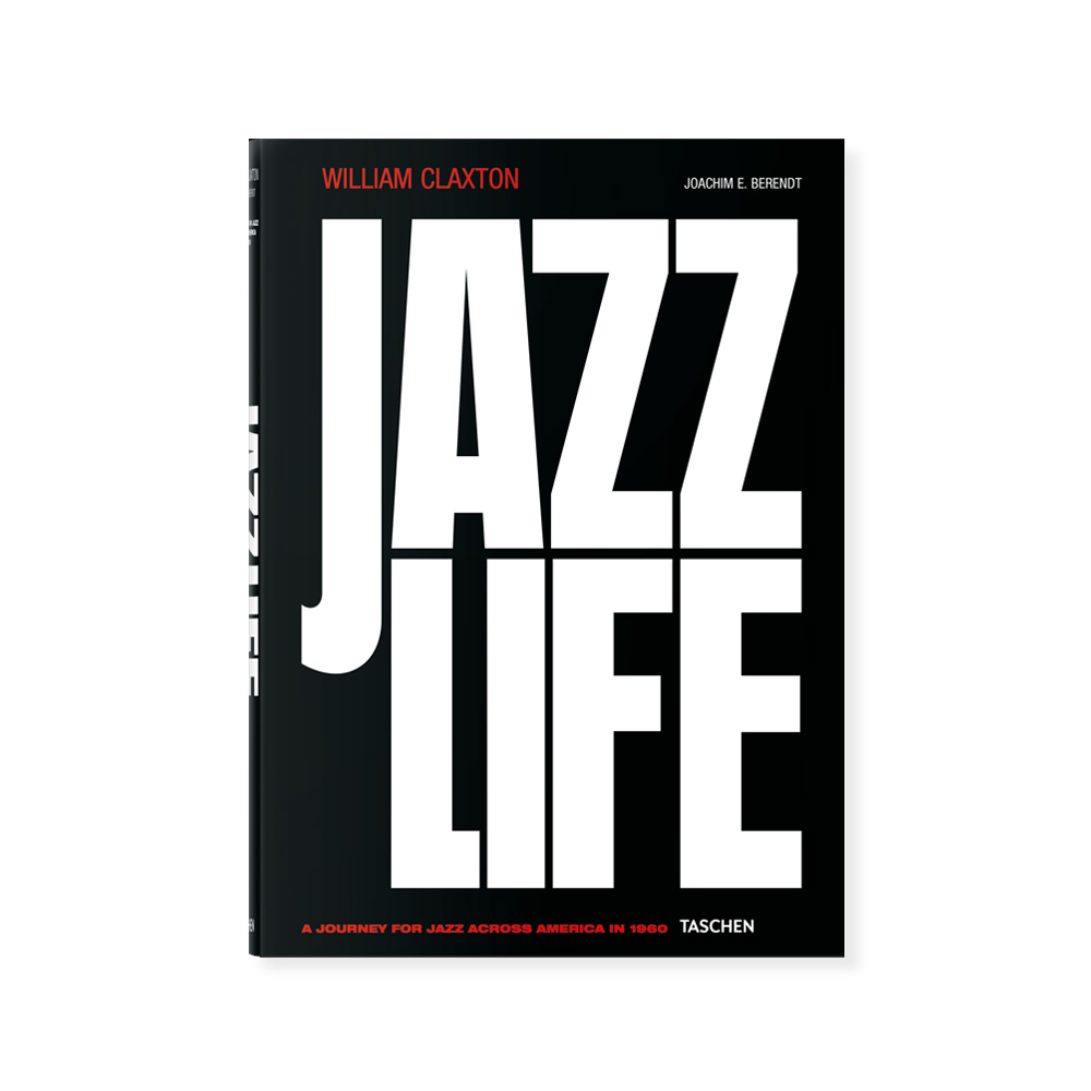 Книга William Claxton. Jazzlife фото