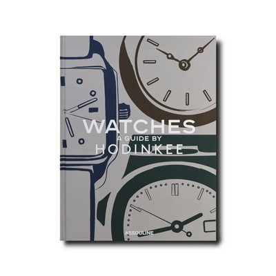 Книга Watches: A Guide by Hodinkee