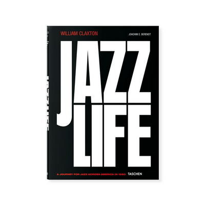 Книга William Claxton. Jazzlife