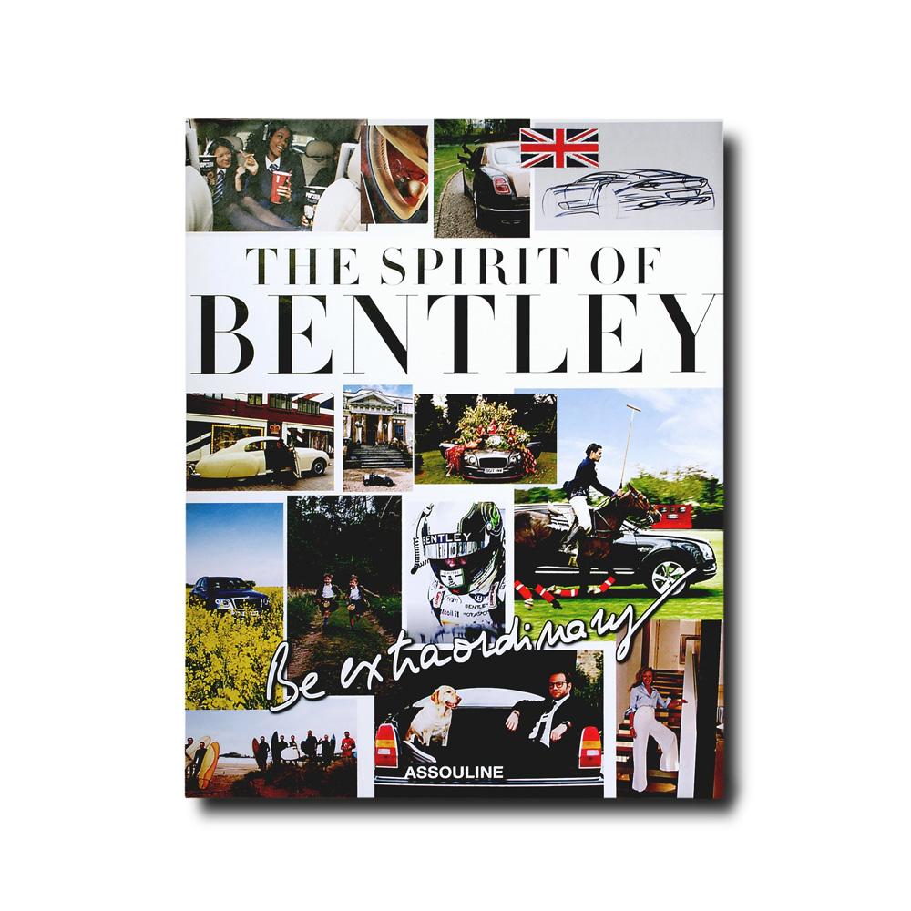 Книга Be Extraordinary, The Spirit of Bentley фото